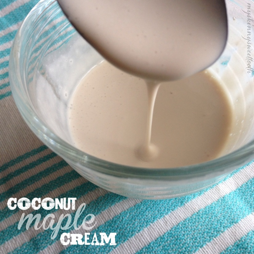 coconut maple cream | my skinny sweet tooth