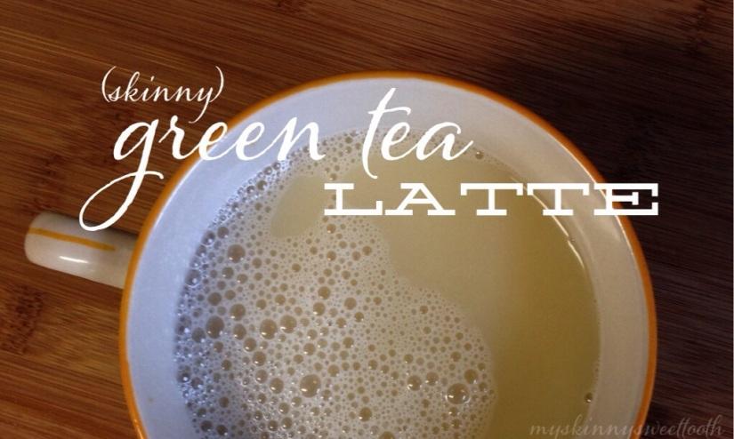skinny green tea latte | my skinny sweet tooth