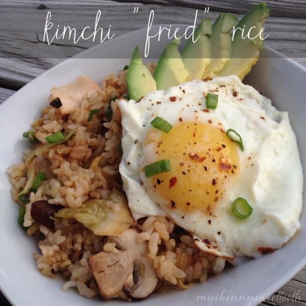 "kimchi ""fried"" rice | my skinny sweet tooth"