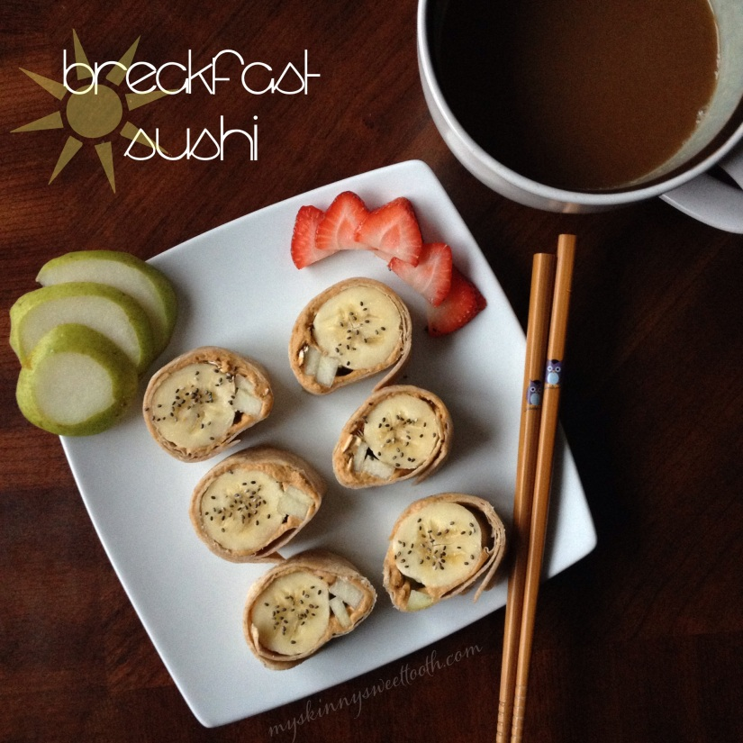 breakfast sushi | my skinny sweet tooth