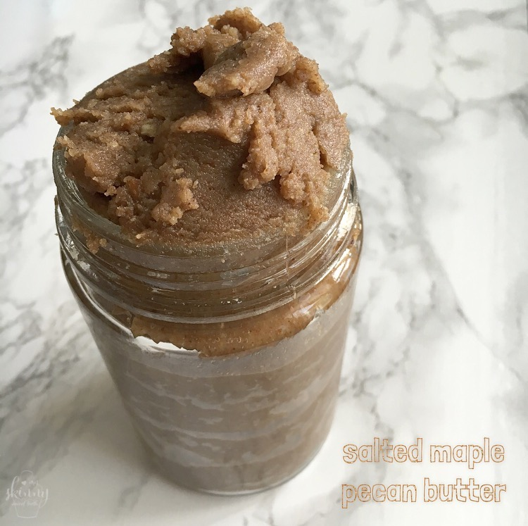 Salted Maple Pecan Butter | My Skinny Sweet Tooth
