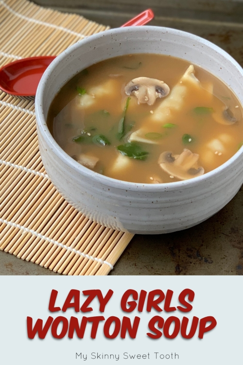 Lazy Girls Wonton Soup | My Skinny Sweet Tooth